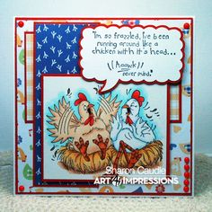 Art Impressions Rubber Stamps: Feathered Friends #P1880 along with the sentiment Frazzled #I1846 from the Bird Brains line. Handmade card with chickens in nest.: