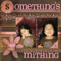 Somthing's+Mithing - Scrapbook.com