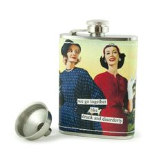 Anne Taintor Stainless Steel Hip Flask With Funnel - We Go Together Like Drunk And Disorderly Wine Decanter Set, Electric Wine Opener, We Go Together, Wine Bottle Opener, Unique Gifts For Women, Wine Online, Wine Drinks, Wine Tasting, Cool Things To Buy