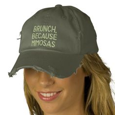 BRUNCH, BECAUSE MIMOSAS Dad Cap. Embroidered Hat