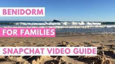 Family Holiday in Benidorm - snapchat video guides (scheduled via http://www.tailwindapp.com?utm_source=pinterest&utm_medium=twpin&utm_content=post89088977&utm_campaign=scheduler_attribution)