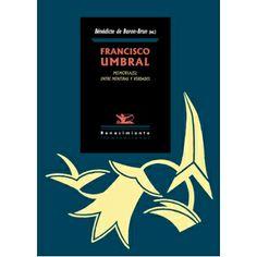 Francisco Umbral : memoria(s) : entre mentiras y verdades / Bénédicte de Buron-Brun (ed.) http://encore.fama.us.es/iii/encore/record/C__Rb2591091?lang=spi