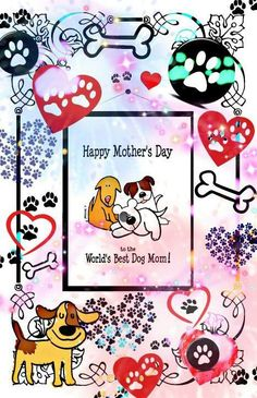 To all the dog, cat, horse, bird, wildlife and rescue mom's out there.