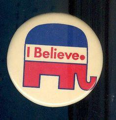 """I Believe"" vintage GOP pin"