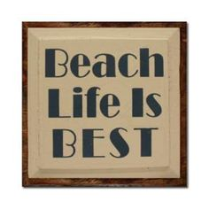 Like this font Smart Sayings, Inspiring Sayings, Smart Quotes, Inspirational Quotes, Beach Signs, Cabana, Wood Signs, Life Is Good, Beach House