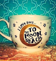 "Coffee Mug ""I Love You... To the Moon and Back"" by WholeWildWorld on Etsy. Anniversary gift. Wife. Husband. Moon. Stars. Love. Cute. Present."