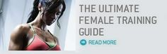 The Ultimate Female Training Guide