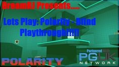 Lets Play: Polarity - Blind Playthrough - Pile Of Rubbish! Game Calls, Lets Play, Blinds, Channel, Let It Be, Youtube, Movie Posters, Film Poster, Shades Blinds