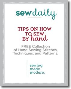 Tips on How to Sew by Hand: Free Collection of Hand Sewing Stitches, Techniques, and Patterns