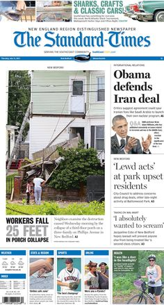 """The Standard-Times. July 16, 2015.  Workers fell 25 feet in porch accident; City Council to discuss """"lewd acts"""" at Buttonwood Park; New Bedford woman talks about her Wal-Mart lawsuit, and more."""