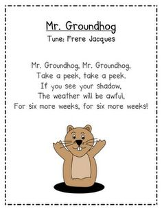 """Mr. Groundhog""-change from a song to a poem. I always get confused about whether the groundhog seeing the shadow means more or less winter. But this would be helpful...lol!!!"