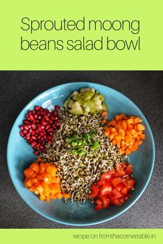 A healthy and super quick salad made with sprouted mung beans teamed with any and all vegetables and fruits in your refrigerator . Large Salad Bowl, Salad Bowls, Vegetarian Salad, Vegetarian Recipes, New Recipes, Salad Recipes, Chaat Masala, Sprouts Salad, Corner Table