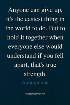 25 Quotes about Strength #Strength #Quotes