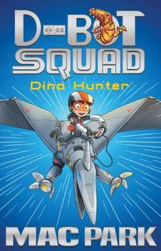 Buy Dino Hunter: D-Bot Squad 1 by Mac Park at Mighty Ape NZ. Dinosaurs are back, and on the loose! It's up to D-Bot Squad to catch them. Hunter Marks knows everything there is to know about dinosaurs. Reluctant Readers, Early Readers, Books For Boys, Childrens Books, Hunter's Mark, Chapter Books, Book Girl, Kids Reading, Gaming Computer