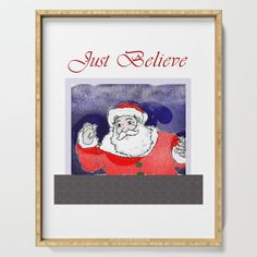 Just believe in Santa Claus Serving Tray by edream Just Believe, Cute Gifts, Tray, Santa, Decor, Beautiful Gifts, Decoration, Trays, Decorating