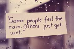 Discover and share Funny Rain Quotes And Sayings. Explore our collection of motivational and famous quotes by authors you know and love. Short Deep Quotes, Quotes Deep Meaningful Short, Short Inspirational Quotes, Amazing Short Quotes, Simple Short Quotes, Inspiring Quotes, Frases Tumblr, The Words, Funny Rain Quotes