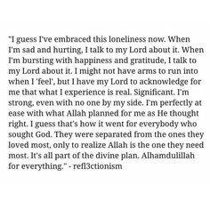 Truley i love this loneliness Sexy Love Quotes, Good Life Quotes, Faith Quotes, Wisdom Quotes, Quotes Quotes, Qoutes, Islamic Love Quotes, Islamic Inspirational Quotes, Muslim Quotes