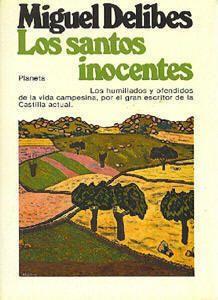 LOS SANTOS INOCENTES, Miguel Delibes