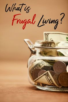 "Are you trying to live a frugal life, but find yourself struggling? Before you can learn how to live frugally, you should be answer the question ""What is Frugal Living? Let me show you what it means and exactly how it's done!"