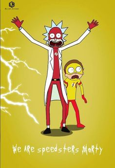 Rick and Morty x The Flash<<< two of my favorite shows combined 👌👌👌 Rick And Morty Crossover, Kyrie Irving 2, Ricky Y Morty, Wubba Lubba, Get Schwifty, Cartoon Games, Disney Cartoons, The Flash, Nerdy