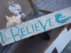 Mermaid Sign I believe in Mermaids Whimsical Teal & Sandy White Salvaged Wood Beach Cottage Sign, $15.00