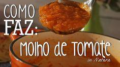 Como Faz: Molho de Tomate #TorradaTorrada