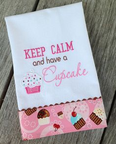 Keep Calm and Have a Cupcake Kitchen Towel.for my cupcake themed kitchen. Cupcake Kitchen Decor, Kitchen Decor Themes, Pink Cupcakes, Cute Cupcakes, Kitchen Linens, Kitchen Towels, Dish Towels, Tea Towels, Cupcake Collection