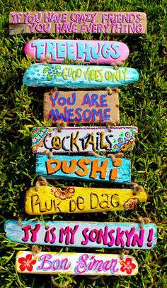 beach signs sayings Beach Cottage Style, Beach Cottage Decor, Coastal Decor, Driftwood Signs, Driftwood Art, Ibiza Party, Crazy Friends, Ibiza Fashion, European Home Decor