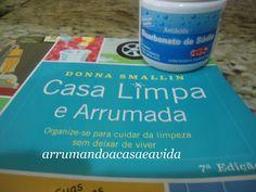 Cláudia Pinto:  Casa Limpa e Arrumada Donna Smallin #Home #Organize