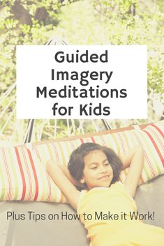 How to Use Easy and Calming Guided Imagery with Kids - Kumarah Kids Yoga. Teach mindfulness and meditation techniques to your kids in school or at home. #mindfulness #guidedimagery #forkids #calmkids