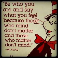 Just say what you feel.. Those who matter don't mind..!!