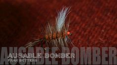 Matt DeLorenzo from theflypatch.com ties the famous Ausable Bomber designed by the late Fran Better