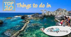 Here is a collection of the top 20 things to do in Tenerife If you go to this beautiful island of Grand Canaria you will experience the endless amount of sunshine
