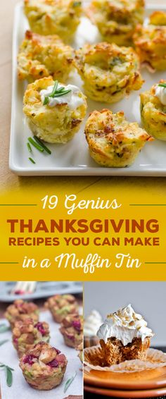 19 Genius Thanksgiving Recipes You Can Make In A Muffin Tin // super cute & wonderful for portion control & freezing leftovers #foodhack #muffintin