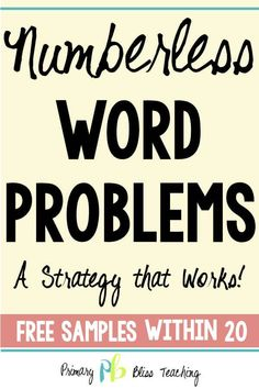 Numberless Math Word Problems: A Strategy that Works Read about the BEST way to teach word problems to young students! It will transform your teaching. First Grade Lessons, Math Lessons, Math Fact Fluency, Math Intervention, Math Lesson Plans, Math Words, Math Word Problems, Teaching Math, Math Literacy