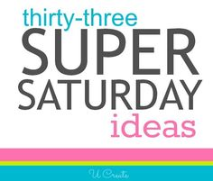 33 Super Saturday Craft Ideas at UCreate