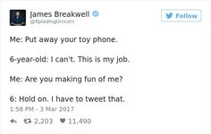 It's my job Funny Parenting Tweets, Parenting Humor, Funny Tweets, Funny Memes, 9gag Funny, Memes Humor, Really Funny, Funny Cute, The Funny