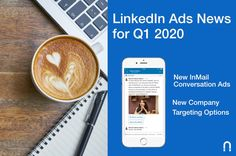 LinkedIn Ads News for the First Quarter of new InMail Conversation Ad format and two new company targeting options. Read this article! Linkedin Advertising, Types Of Organisation, No Experience Jobs, List Of Skills, Chief Financial Officer, The One, Conversation, Ads, Blog