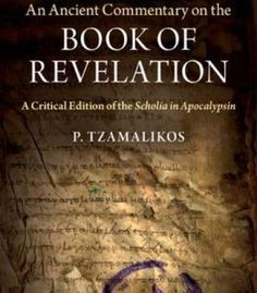 An Ancient Commentary On The Book Of Revelation: A Critical Edition Of The Scholia In Apocalypsin PDF