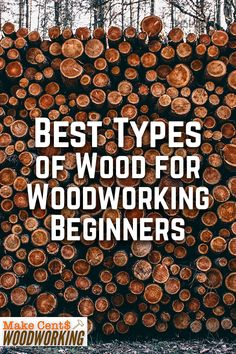 Not sure what wood is best for a certain furniture? No problem! Take a look at our guide on the best type of wood for beginner woodworkers to help you get started. Wood Projects That Sell, Woodworking Projects That Sell, Woodworking For Kids, Woodworking Skills, Woodworking Books, Diy Wood Projects, Teds Woodworking, Wood Crafts, Woodworking Beginner