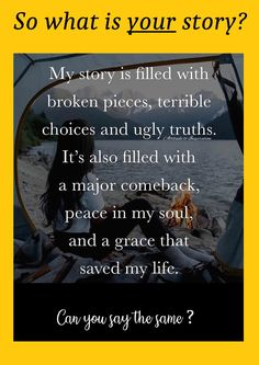 We all have a story to tell... what is yours?  I hope you have found calm, peace, joy and contentment.  #life #lovelife #peace #calming #inspirational #faith #quotes #positive