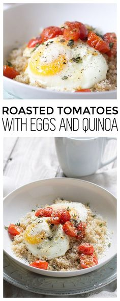 Roasted Tomatoes, Eggs and Quinoa