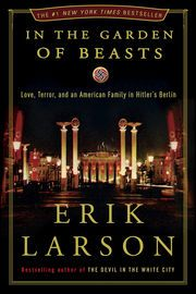 In the Garden of Beasts | http://paperloveanddreams.com/book/422540078/in-the-garden-of-beasts | Erik Larson, New York Times bestselling author of Devil in the White City, delivers a remarkable story set during Hitler�s rise to power.The time is 1933, the place, Berlin, when William E. Dodd becomes America�s first ambassador to Hitler�s Nazi Germany in a year that proved to be a turning point in history. A mild-mannered professor from Chicago, Dodd brings along his wife, son, and flamboyant…