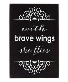 Another great find on #zulily! Black & White 'Brave Wings' Wall Art #zulilyfinds