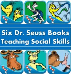 Dr Seuss Books Teach Kids Social Skills. for related pins and resources follow https://www.pinterest.com/angelajuvic/best-teaching-ideas-resources/