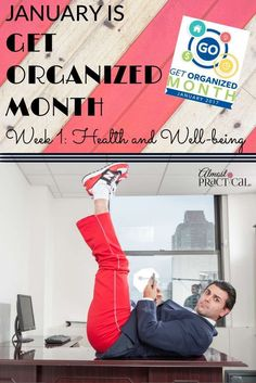 January is Get Organized Month – Improve Your Focus and Productivity