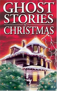 Ghost Stories: Ghost Stories of Christmas 11 by Jo-Anne Christensen Paperback, Revised) for sale online Christmas Ghost, Christmas Games, Christmas Books, A Christmas Story, Scary Stories, Ghost Stories, Tarot Spreads, Winter Solstice, Christmas Traditions