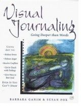 "This book by Barbara Ganim & Susan Fox was extremely helpful in the beginning of my expressive visual journaling. Example image of my visual journaling ""My Sword""  see page 117."