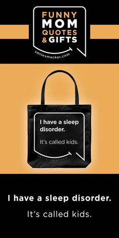 Mom's sleep disorder ~ Smack this quote onto Tote Bags & more. We're here to send a smile your way when #momlife gets crazy! Find your #smilestyle at smilesmacker.com Gifts For Wife, Gifts For Her, Moms Sleep, Motherhood Funny, Sleep Quotes, Funny Mom Quotes, Birthday Gift For Wife, Mom And Sister, Gift Quotes