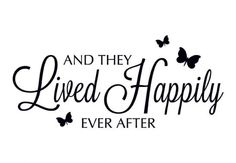 ... and they lived happily ever after